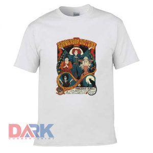 Hocus Pocus Sanderson Sisters Live t shirt for men and women shirt