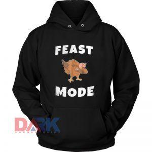 Feast Mode hooded sweatshirt clothing unisex hoodie on sale