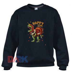 Happy Trexgiving  Sweatshirt