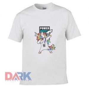 Unicorn Dabbing  Power t shirt for men and women shirt