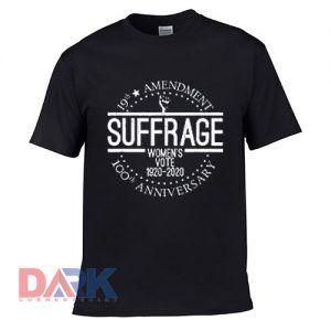 19th Amendment Centennial Logo – Votes Women Suffrage t shirt for men and women shirt