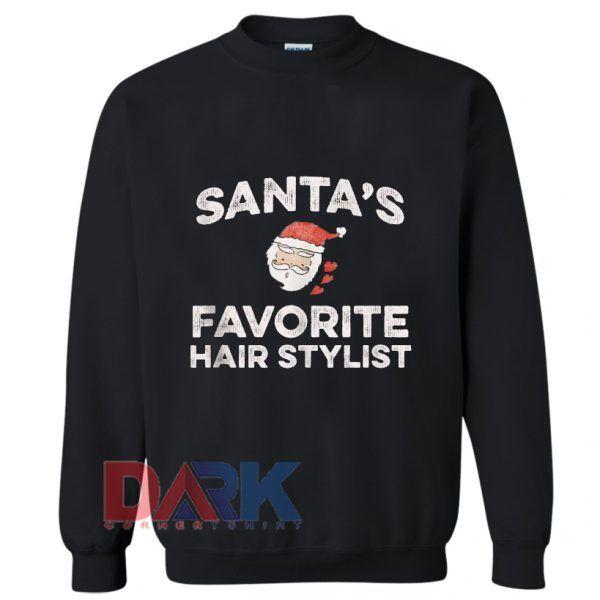 Santa's Favorite Hair Stylist Christmas Holiday Sweatshirt